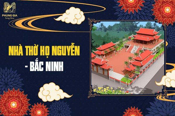 Nhà Thờ Họ Nguyễn – Bắc Ninh