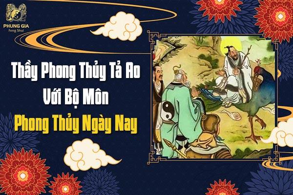 Thầy Phong Thủy Tả Ao Với Bộ Môn Phong Thủy Ngày Nay