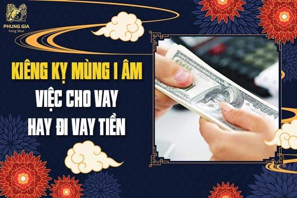 Kiêng Kỵ Mùng 1 Âm Việc Cho Vay Hay Đi Vay Tiền