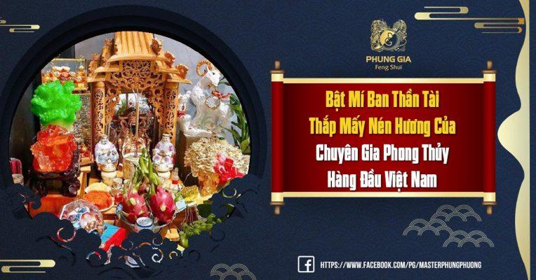 Bật Mí Ban Thờ Thần Tài Thắp Mấy Nén Hương Của Chuyên Gia Phong Thủy Hàng Đầu Việt Nam