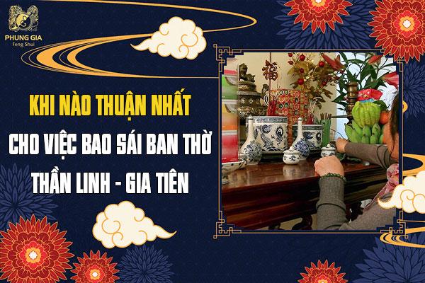 Khi Nào Thuận Nhất Cho Việc Bao Sái Ban Thờ Thần Linh Gia Tiên