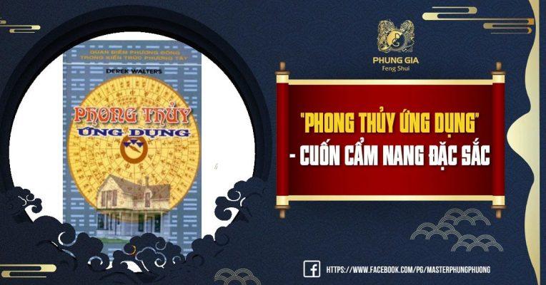 """""""PHONG THỦY ỨNG DỤNG"""" - Cuốn Cẩm Nang Đặc Sắc"""