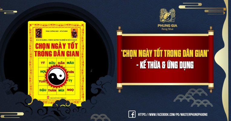 """Review sách """"Chọn Ngày Tốt Trong Dân Gian"""" - Kế Thừa & Ứng Dụng"""