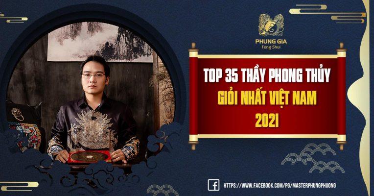 Top 35 Thầy Phong Thủy Giỏi Nhất Việt Nam 2021