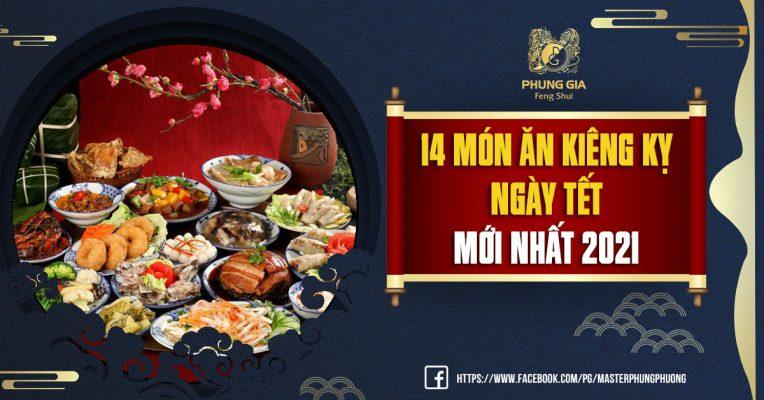 14 Món Ăn Kiêng Kỵ Ngày Tết Mới Nhất