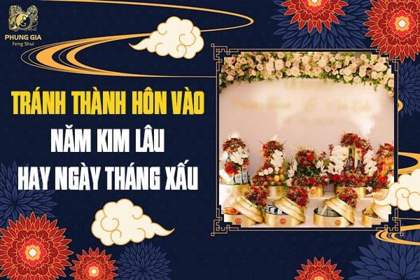 Tránh Thành Hôn Vào Năm Kim Lâu Hay Ngày Tháng Xấu
