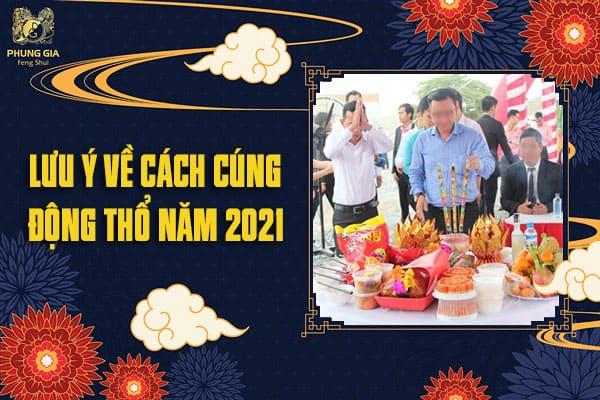 Lưu Ý Về Cách Cúng Động Thổ Năm 2021