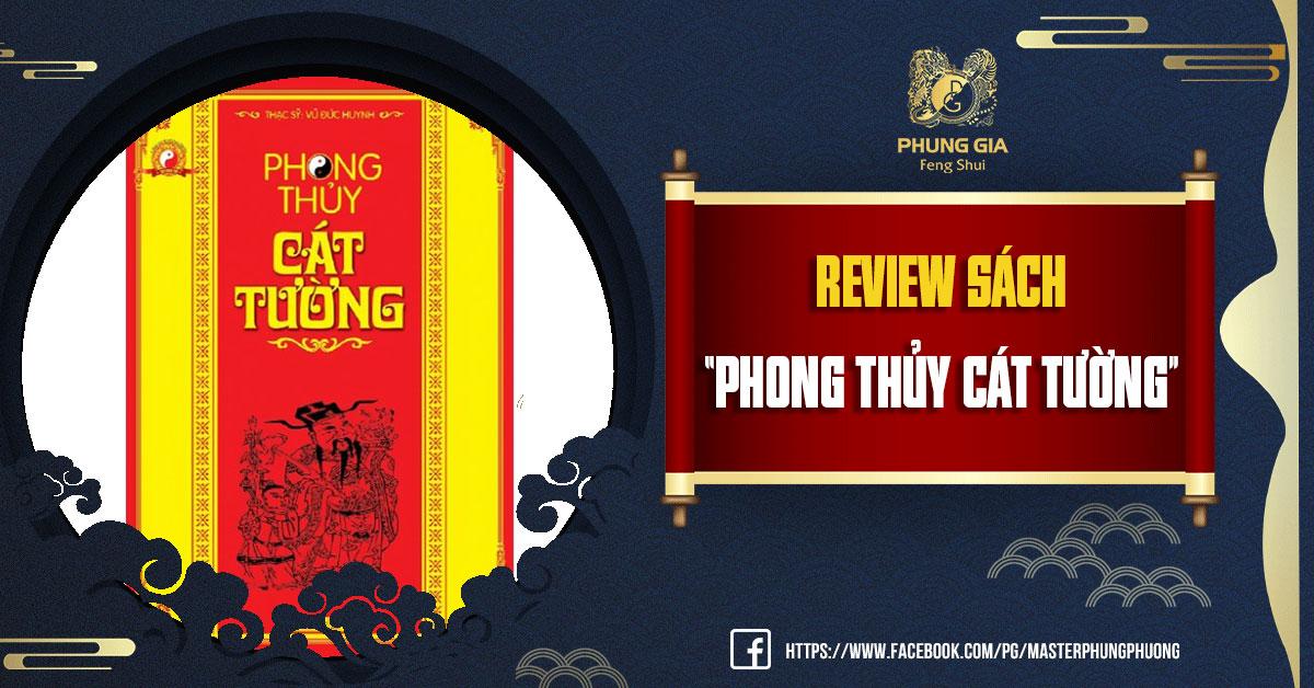 """(Review sách) """"PHONG THỦY CÁT TƯỜNG"""""""