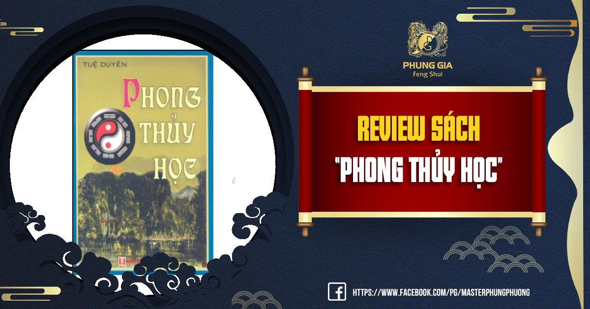 "Review Sách ""PHONG THỦY HỌC"" PDF"