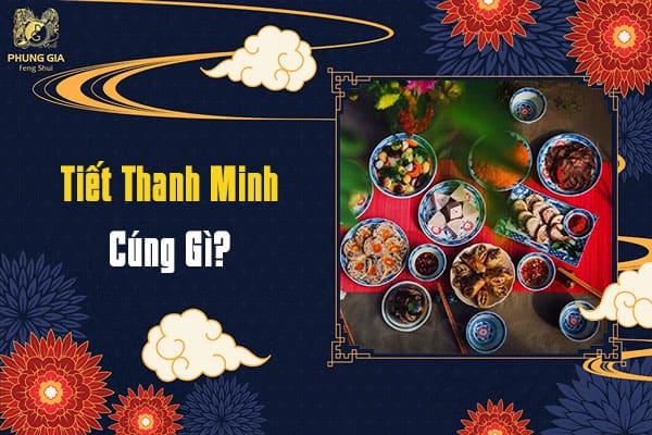 Tiết Thanh Minh Cúng Gì?