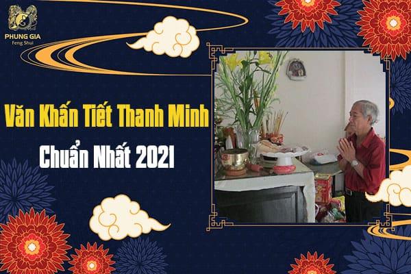 Văn Khấn Tiết Thanh Minh Chuẩn Nhất 2021