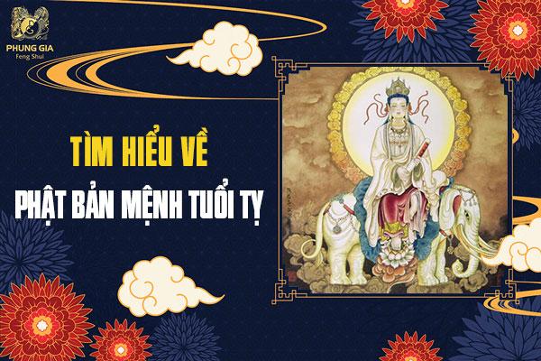 Ý Nghĩa Phật Bản Mệnh Tuổi Tỵ Trong Phong Thủy