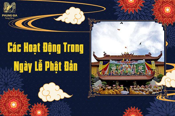 Các Hoạt Động Trong Ngày Lễ Phật Đản