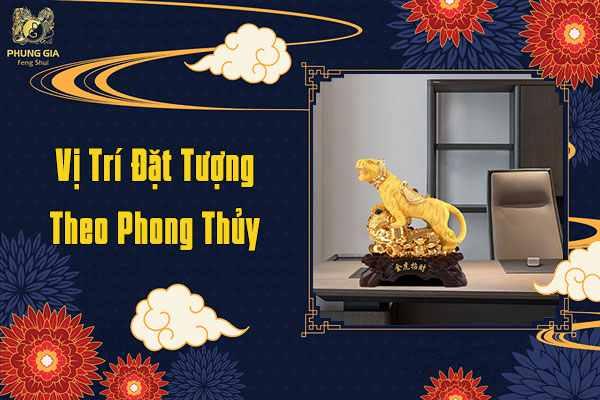 Vị Trí Đặt Tượng Theo Phong Thủy