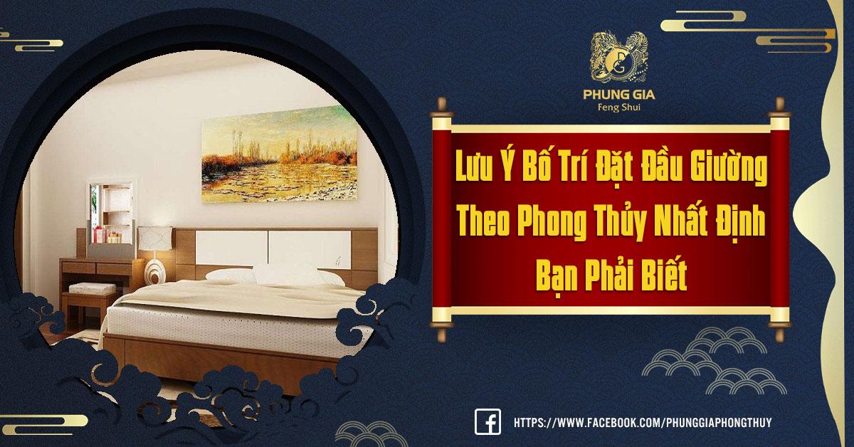 Lưu Ý Bố Trí Đặt Đầu Giường Theo Phong Thủy