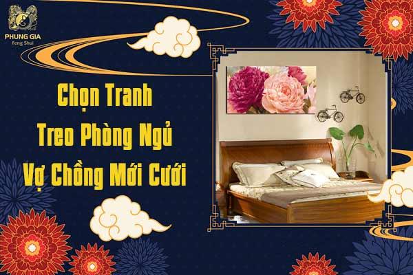 Chọn Tranh Treo Phong Thủy Vợ Chồng Mới Cưới