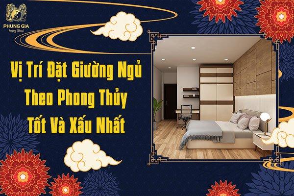 Vị Trí Đặt Giường Ngủ Theo Phong Thủy