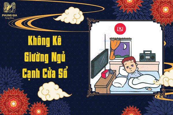 Không Kề Giường Ngủ Cạnh Cửa Sổ