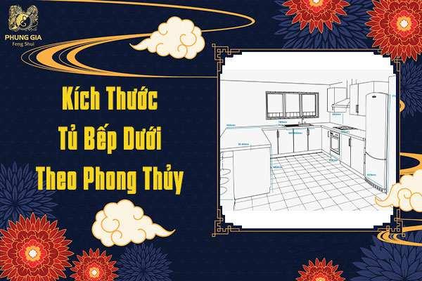 Kích Thước Tủ Bếp Dưới Theo Phong Thủy