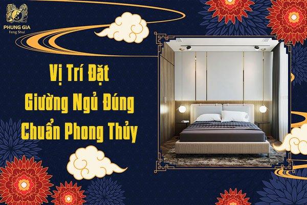 Vị Trí Đặt Giường Ngủ Đúng Chuẩn Phong Thủy