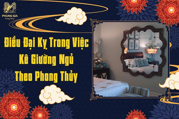 Đại Kỵ Trong Việc Kê Giường Ngủ Theo Phong Thủy
