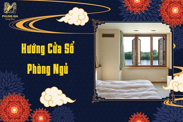 Hướng Cửa Sổ Phòng Ngủ