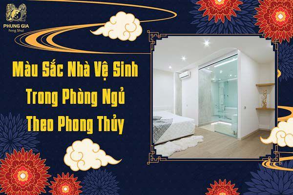 Màu Sắc Nhà Vệ Sinh Trong Phòng Ngủ Theo Phong Thủy
