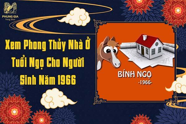 Xem Phong Thủy Nhà Ở Tuổi Ngọ 1996