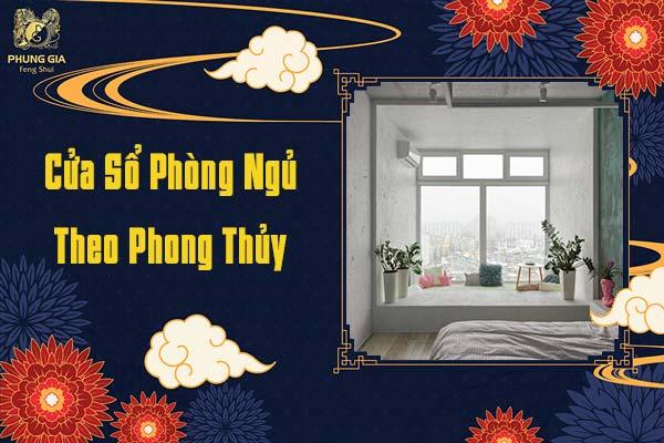 Cửa Sổ Phòng Ngủ Theo Phong Thủy