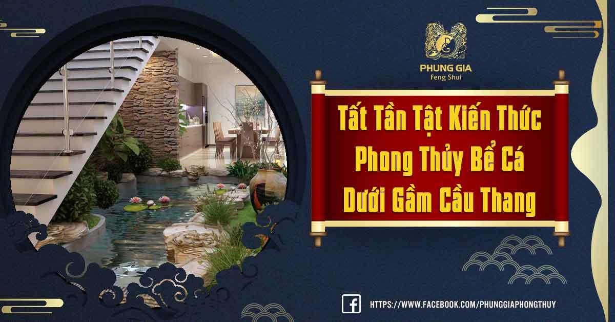 Phong Thủy Bể Cá Dưới Gầm Cầu Thang