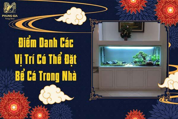 Các Vị Trí Có Thể Đặt Bể Cá Trong Nhà
